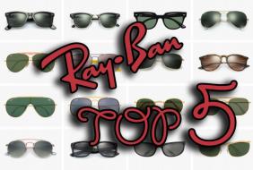 Топ 5  Ray-Ban стила слънчеви очила